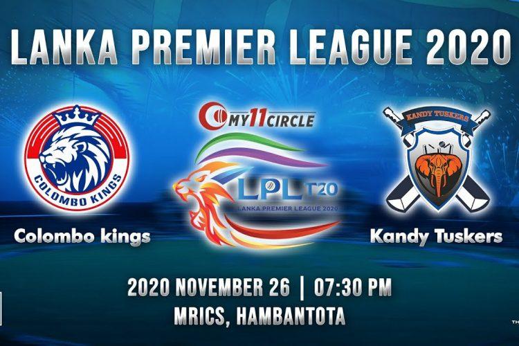 Match 1 – Colombo Kings vs Kandy Tuskers | LPL 2020
